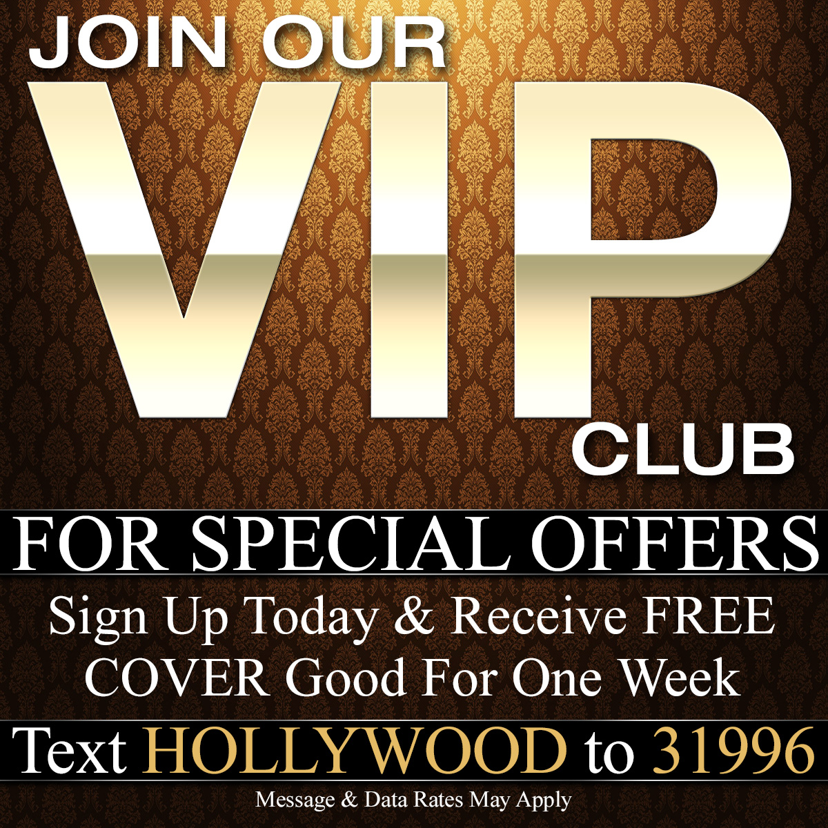 Text Hollywood To 31996 To Join Our VIP Mobile Membership