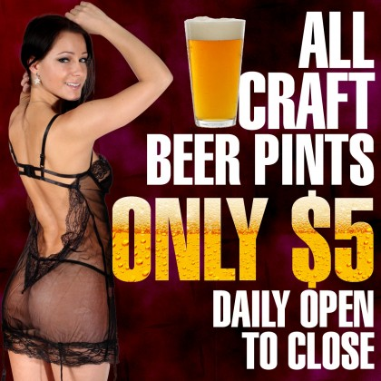 $5 Craft Beer Pints | Luckys Cabaret Strip Club Connecticut