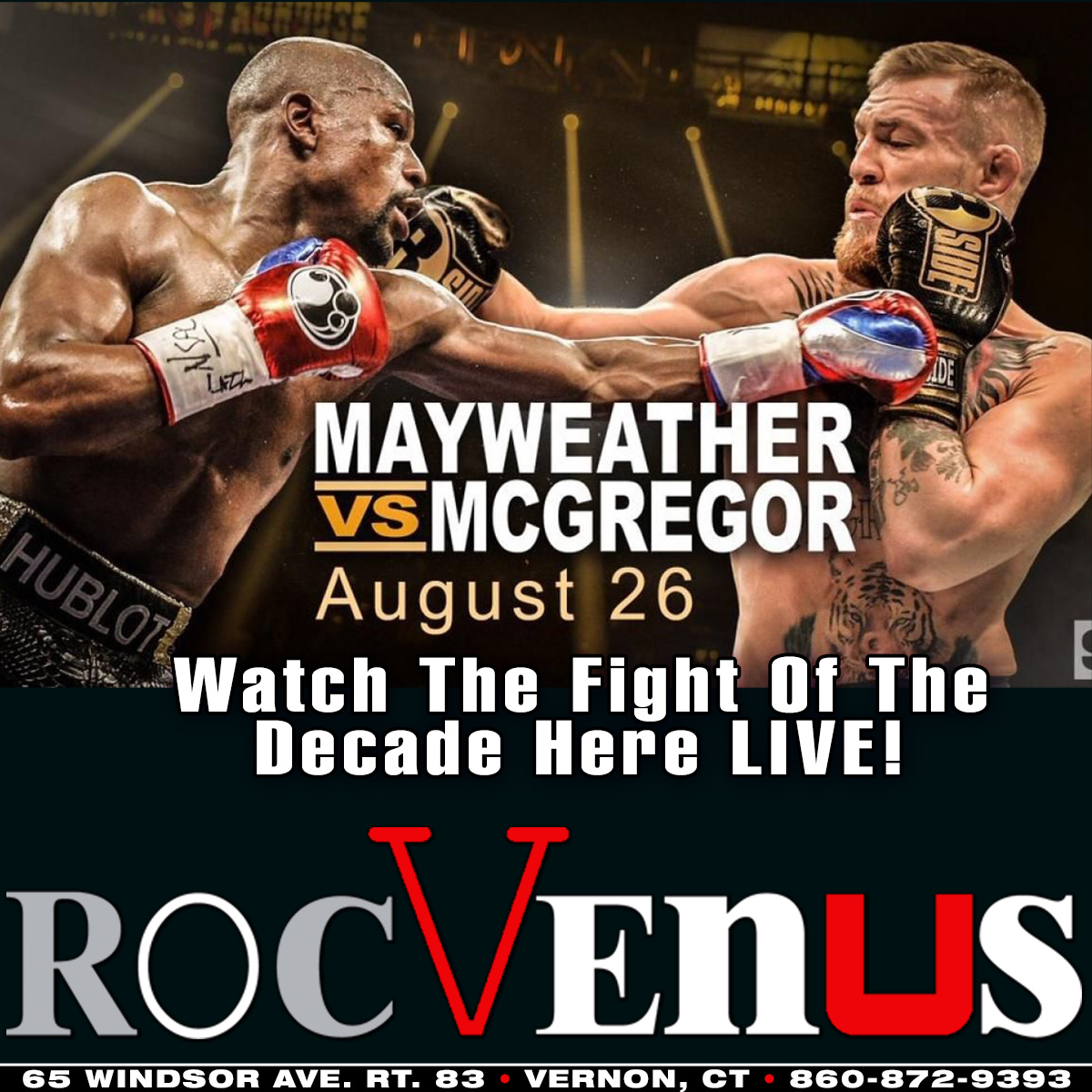 Mayweather Vs McGregor | RocVenus Strip Club Connecticut